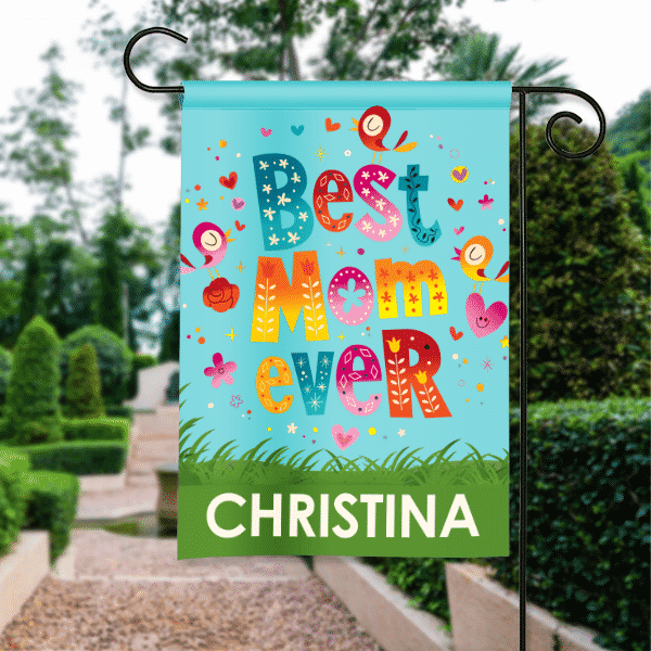 Best Mom Ever Mothers Day Personalized Garden Flag Front